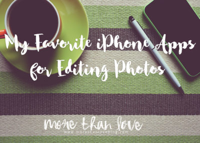 Favorite iPhone Apps for Photo Editing